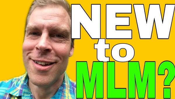 Never Done MLM Here's Some Advice - Getting Started the Right Way