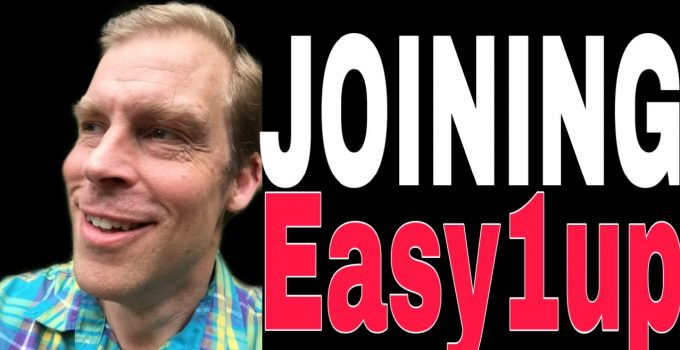 Easy1up – 10 Reasons I Joined (Read Before Joining!)